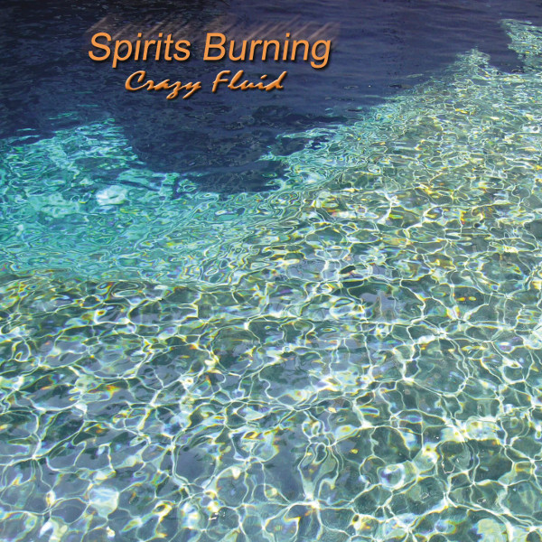 Spirits Burning — Crazy Fluid