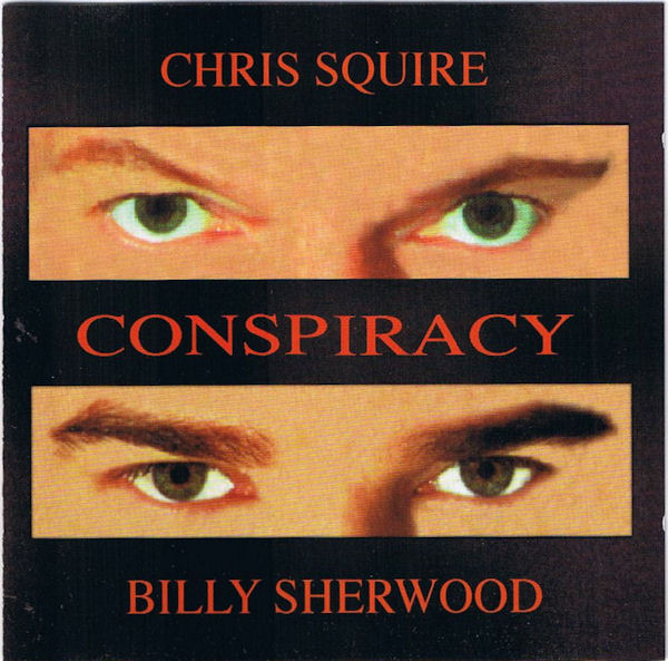 Chris Squire / Billy Sherwood — Conspiracy