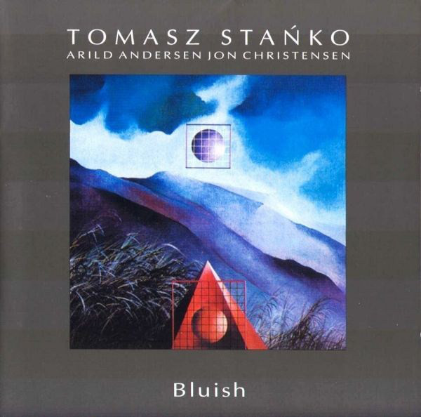 Tomasz Stańko — Bluish