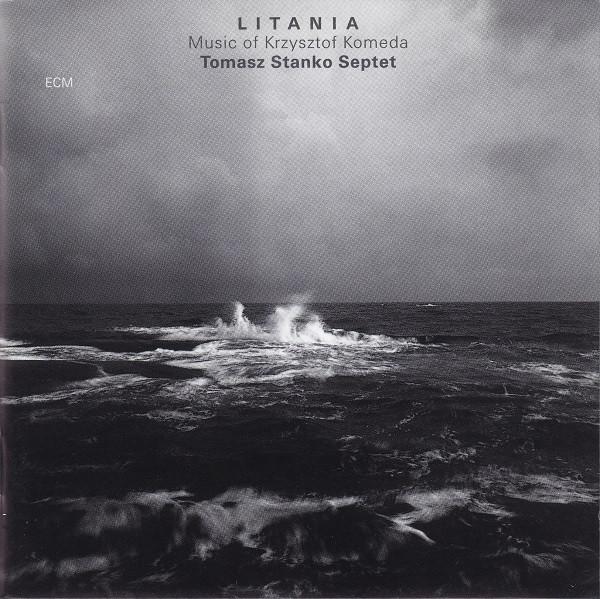 Tomasz Stańko Septet — Litania - Music of Krzysztof Komeda