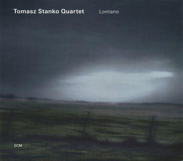 Tomasz Stańko Quartet — Lontano