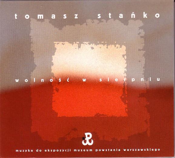 Tomasz Stańko — Wolność W Sierpniu (Freedom in August)