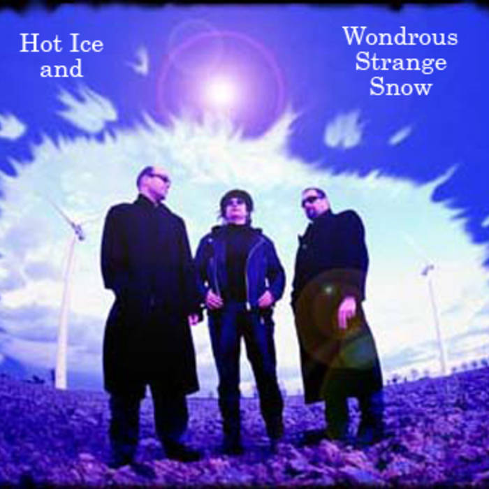 Hot Ice and Wondrous Strange Snow Cover art