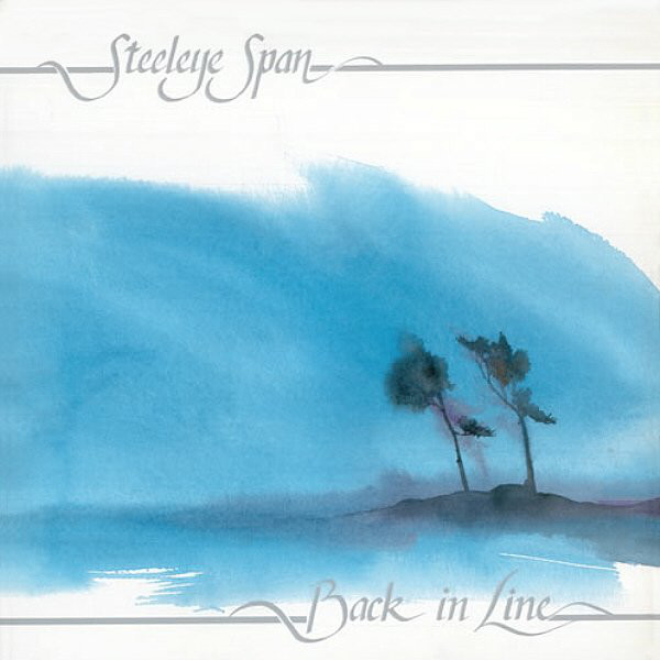Steeleye Span — Back in Line