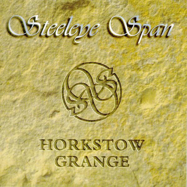Steeleye Span — Horkstow Grange