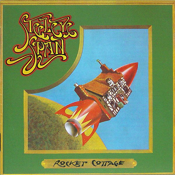 Steeleye Span — Rocket Cottage