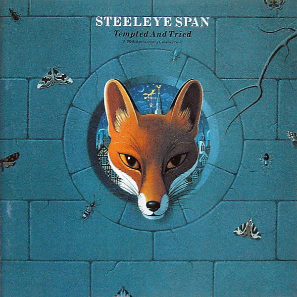 Steeleye Span — Tempted and Tried