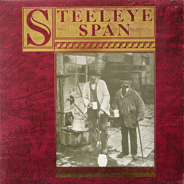 Steeleye Span — Ten Man Mop, or Mr. Reservoir Butler Rides Again