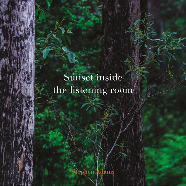 Stephen Adams — Sunset inside the Listening Room