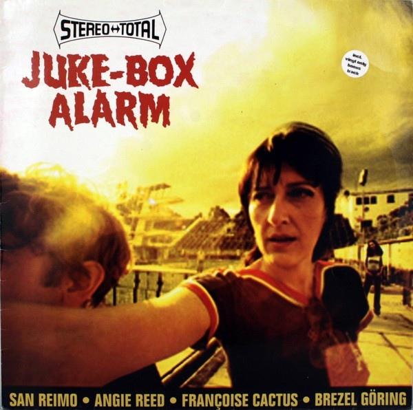 Stereo Total — Juke-Box Alarm