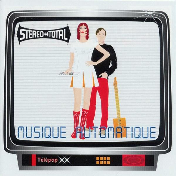 Stereo Total — Musique Automatique