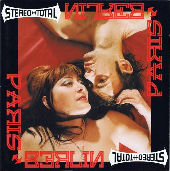 Stereo Total — Paris - Berlin