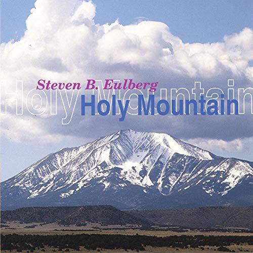 Steve Eulberg — Holy Mountain