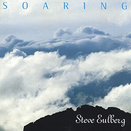 Steve Eulberg — Soaring