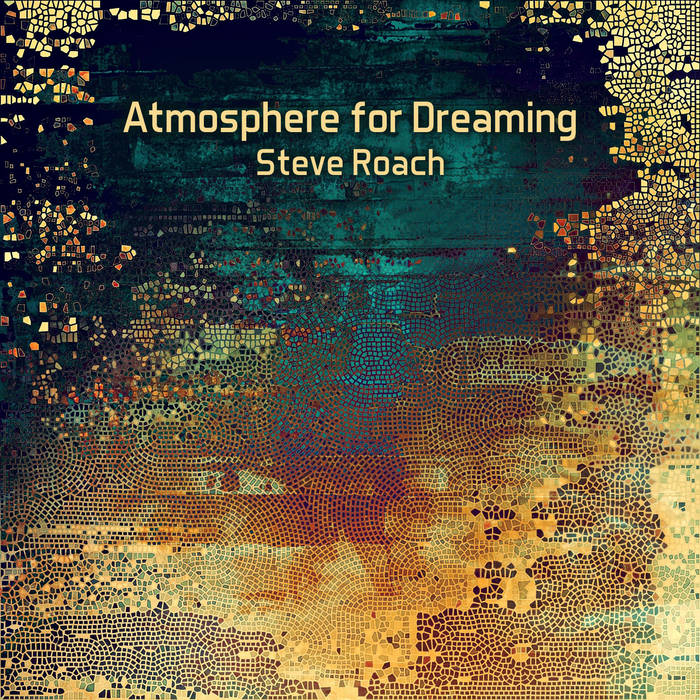 Steve Roach — Atmosphere for Dreaming