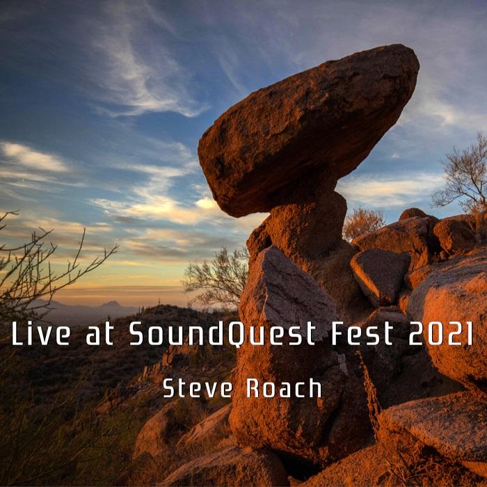 Steve Roach — Live at Soundquest Fest 2021