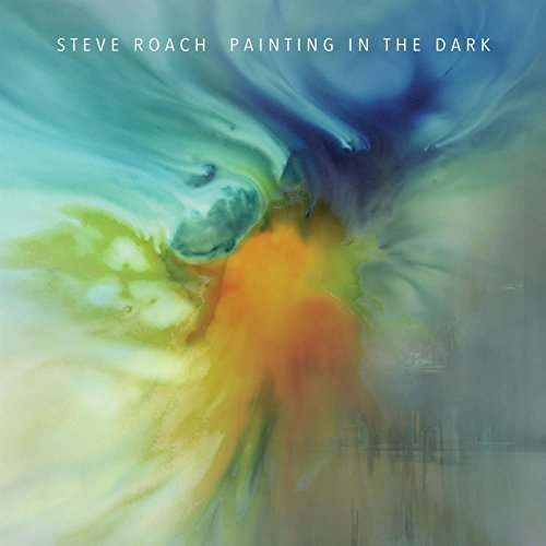 Steve Roach — Painting in the Dark