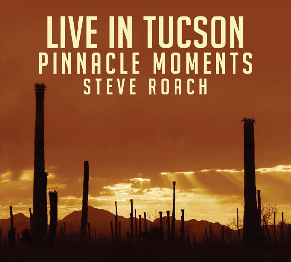 Live in Tucson: Pinnacle Moments Cover art