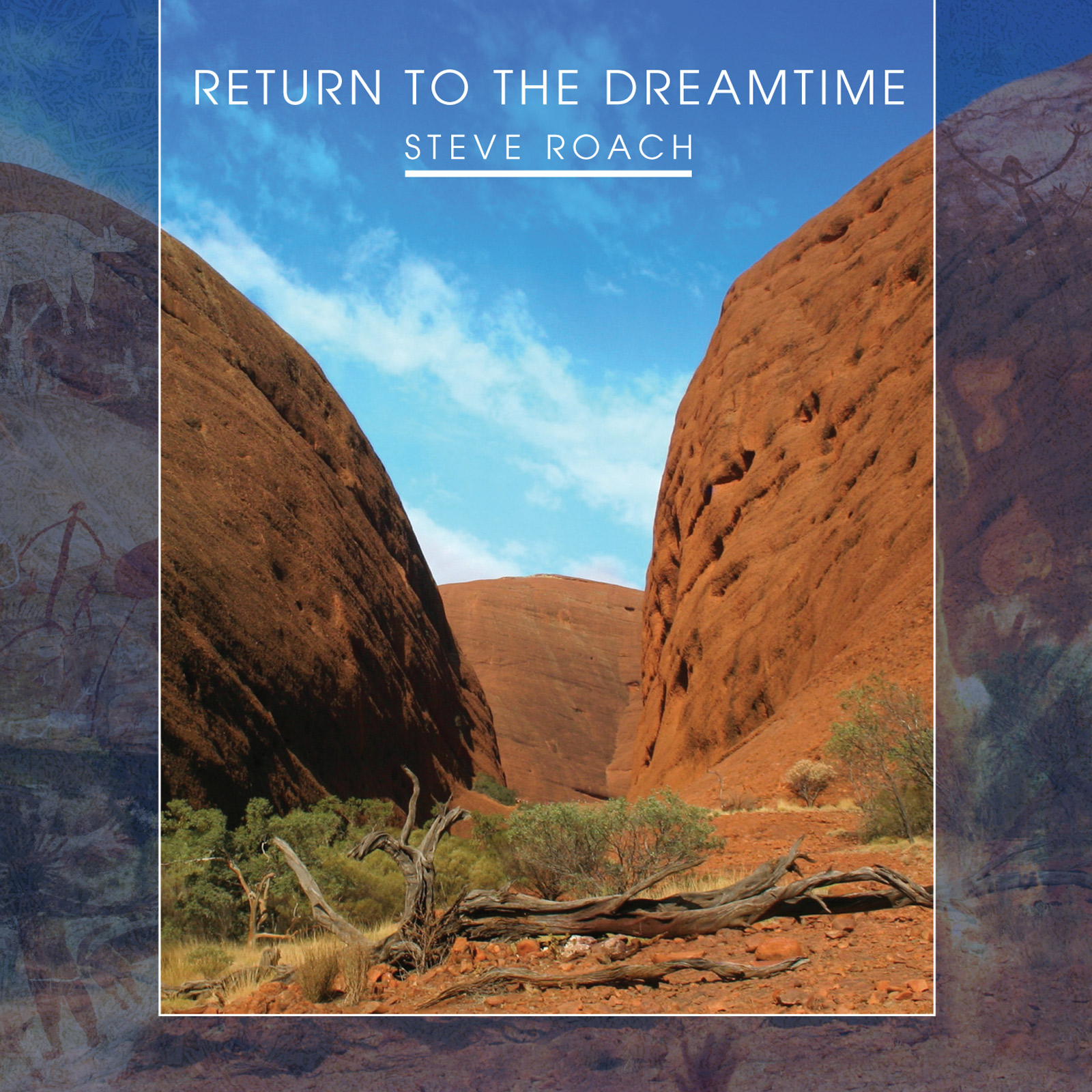 Steve Roach — Return to the Dreamtime