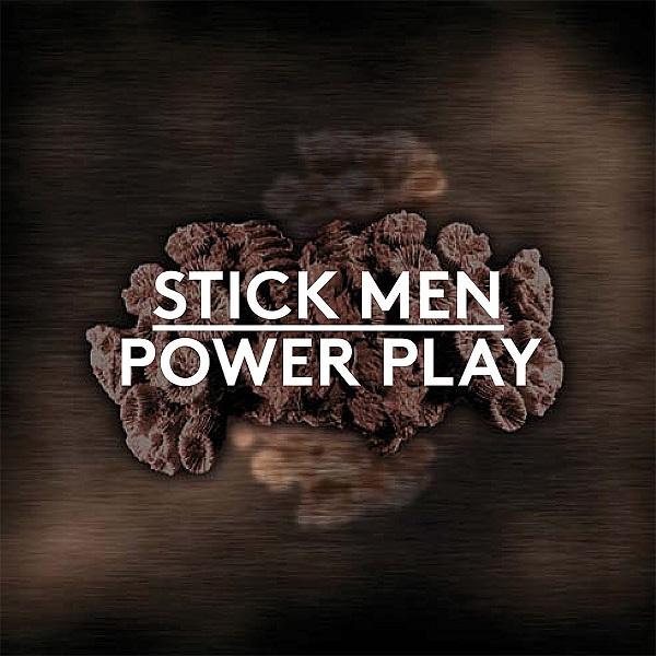 Stick Men — Power Play