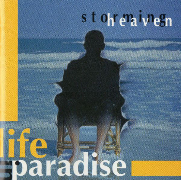 Storming Heaven - Life in Paradise cover