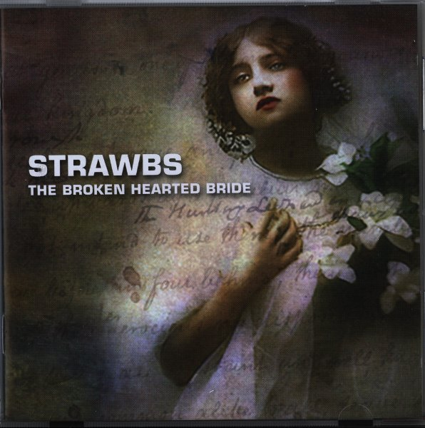 Strawbs — The Broken Hearted Bride