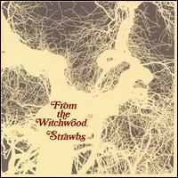 Strawbs — From the Witchwood