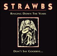 Strawbs — Ringing down the Years