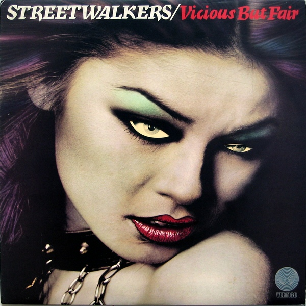 Streetwalkers — Vicious but Fair