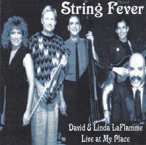 String Fever w/ David & Linda Laflamme — Live At My Place
