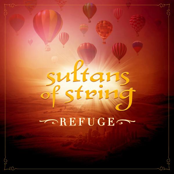 Sultans of String — Refuge