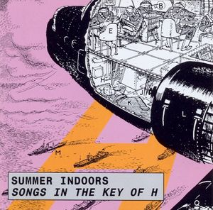 Summer Indoors — Songs in the Key of H