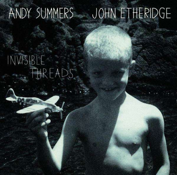 Andy Summers / John Etheridge — Invisible Threads
