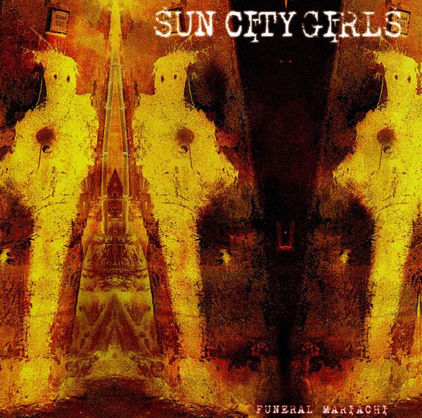 Sun City Girls — Funeral Mariachi
