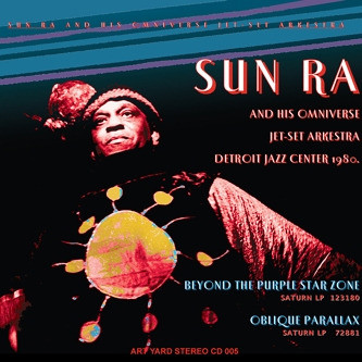 Sun Ra — Beyond The Purple Star Zone / Oblique Parallax