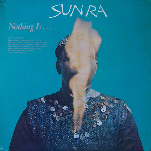 Sun Ra — Nothing Is