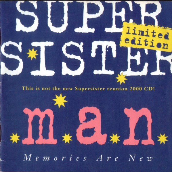 Supersister — M.A.N. - Memories Are New