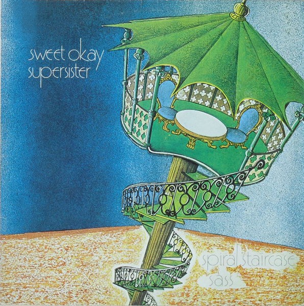 Sweet Okay Supersister — Spiral Staircase
