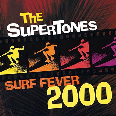 The Supertones — Surf Fever 2000
