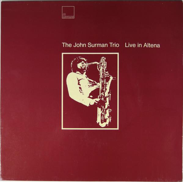 The John Surman Trio — Live in Altena