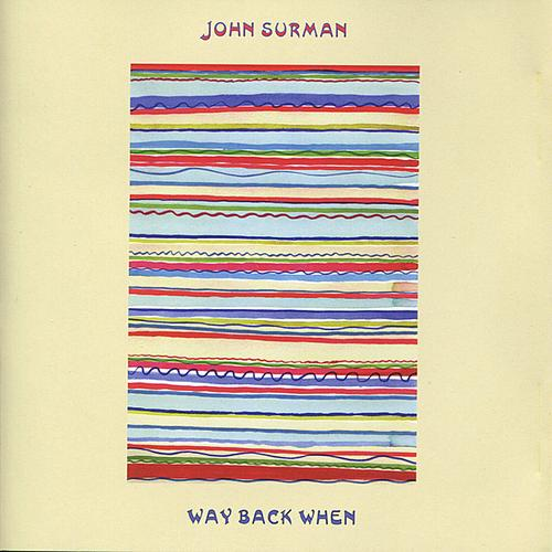 John Surman — Way Back When