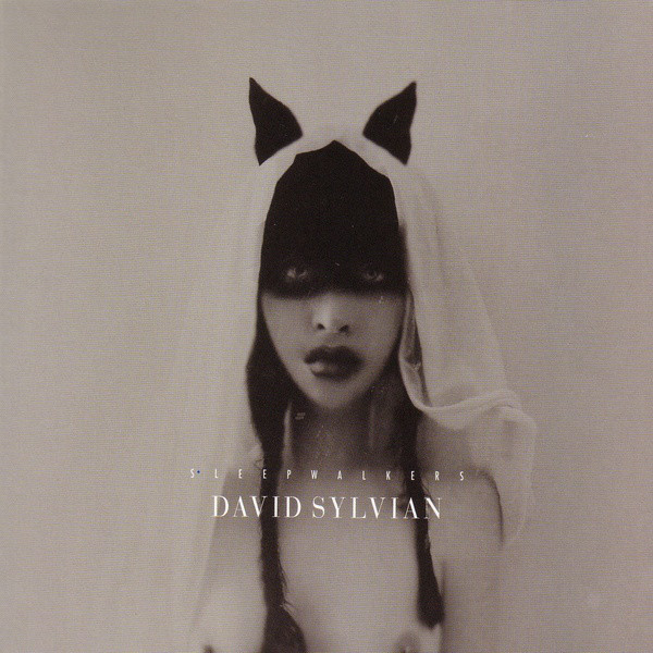 David Sylvian — Sleepwalkers