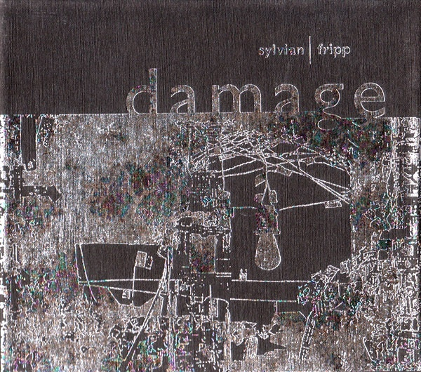 Sylvian / Fripp — Damage