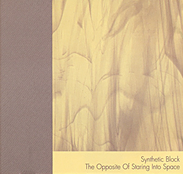 Synthetic Block — The Opposite of Staring into Space