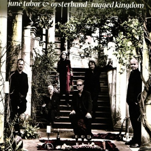 June Tabor & Oysterband — Ragged Kingdom