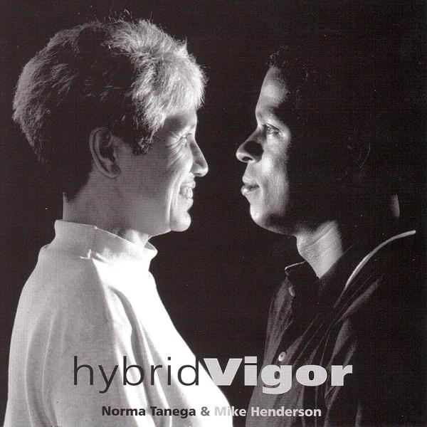 Norma Tanega & Mike Henderson — HybridVigor