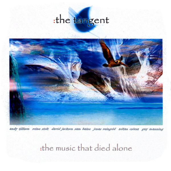The Tangent — The Music That Died Alone