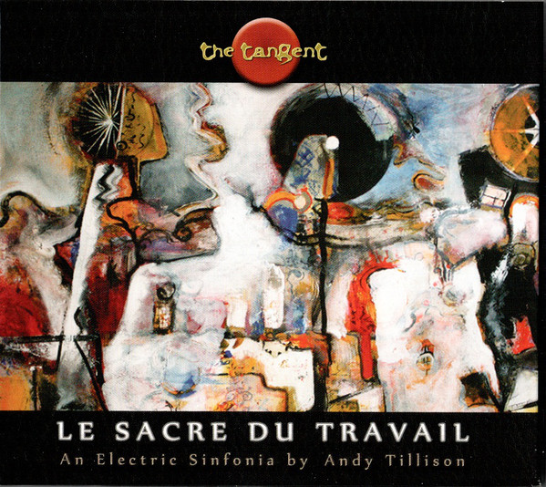 The Tangent — Le Sacre du Travail