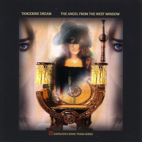 Tangerine Dream — The Angel from the West Window