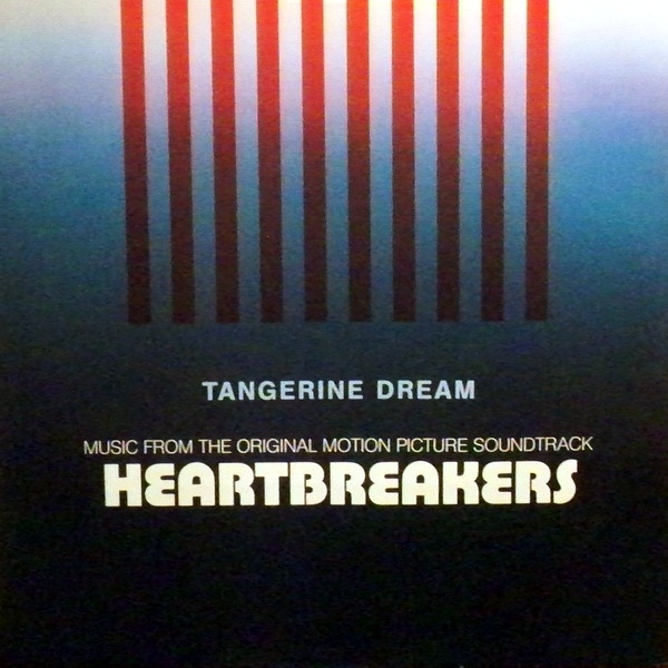 Tangerine Dream — Heartbreakers (Music from the Original Motion Picture Soundtrack)